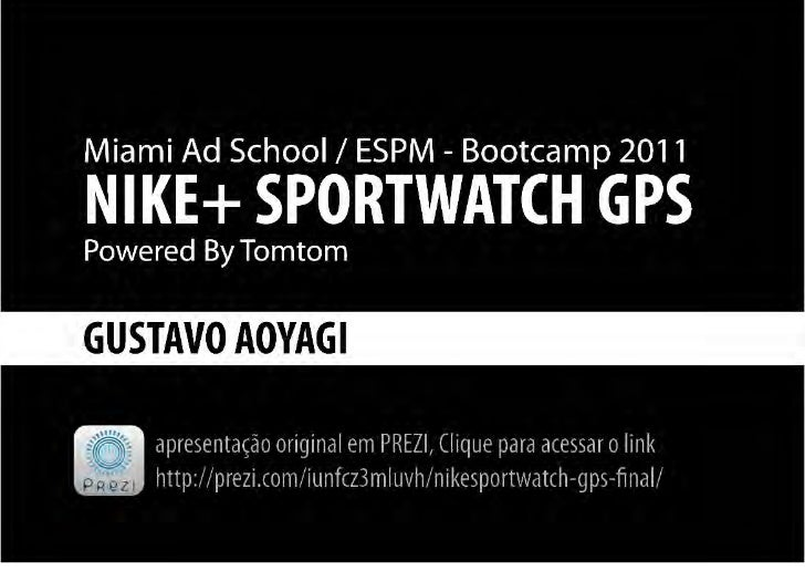 Bootcamp 2011 Brief 3 - Nike+ Sportwatch GPS