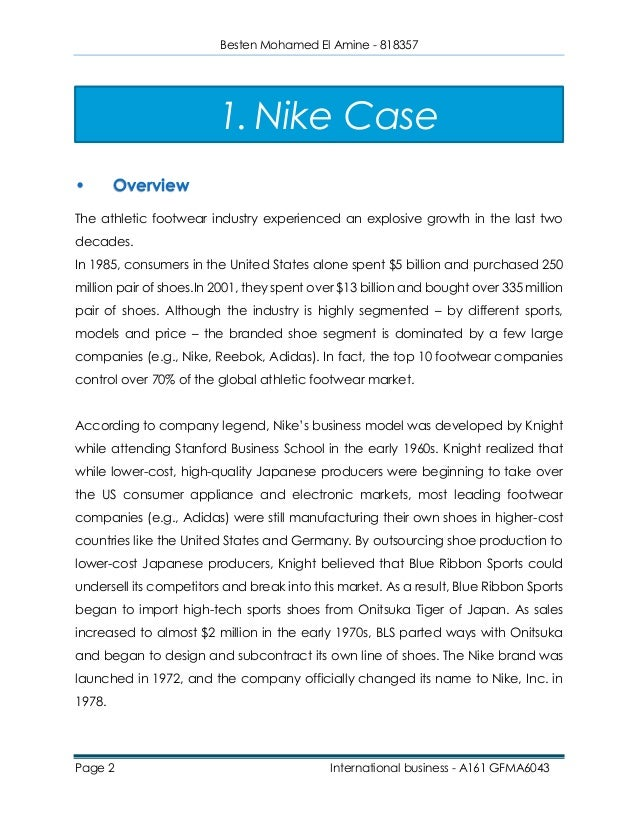 nike case study 3 essay Read this essay on nike case study come browse our large digital warehouse of free sample essays get the knowledge you need in order to pass your classes and more.