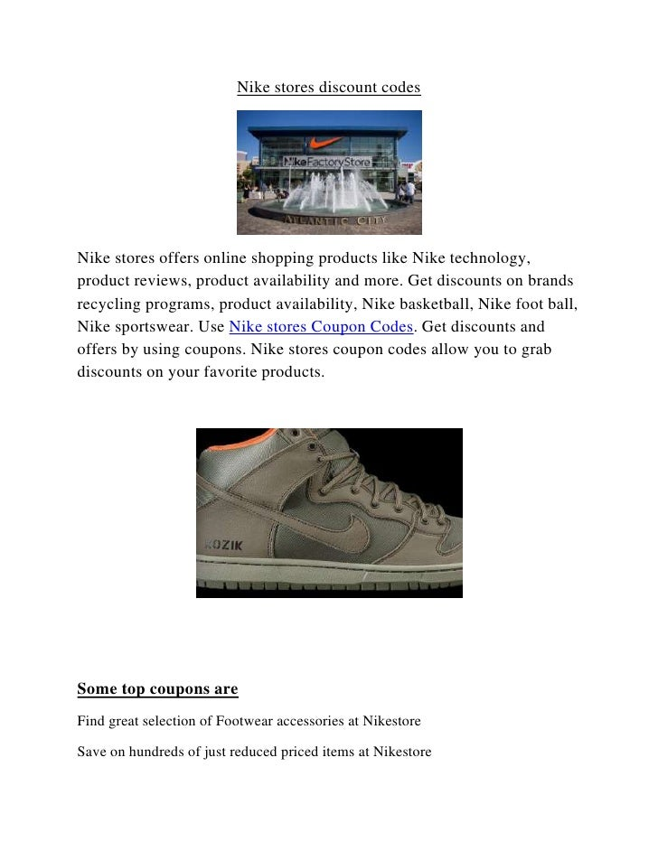 Nike stores discount codesNike stores offers online shopping products like Nike technology,product reviews, product availa...