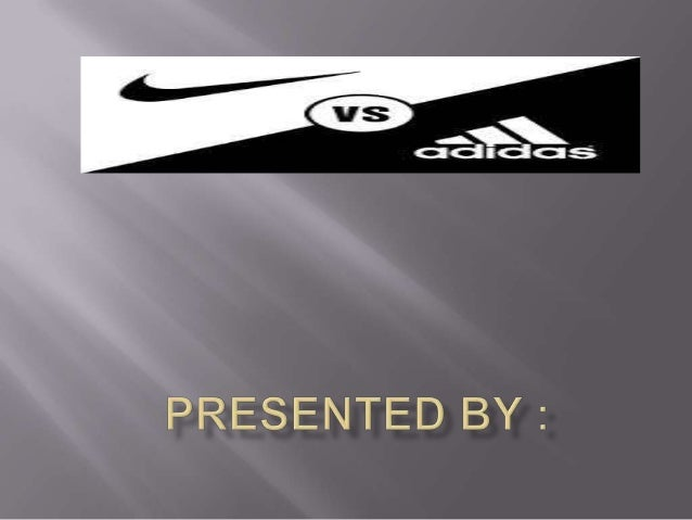 adidas vs nike essay Free essay on nike versus adidas case study and competitive analysis available totally free at echeatcom, the largest free essay community.