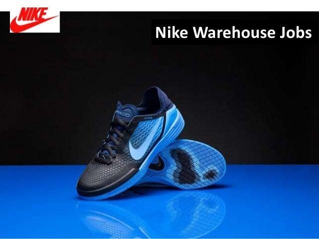 módulo freír Oposición  Nike warehouse jobs