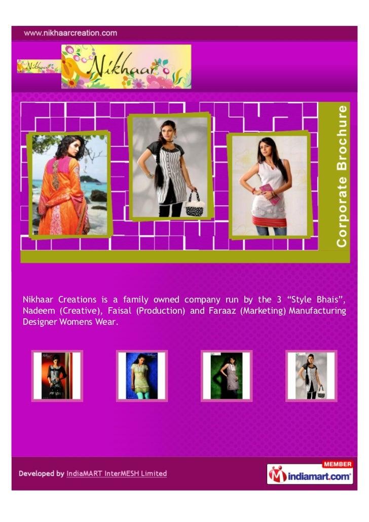 """Nikhaar Creations is a family owned company run by the 3 """"Style Bhais"""",Nadeem (Creative), Faisal (Production) and Faraaz (..."""