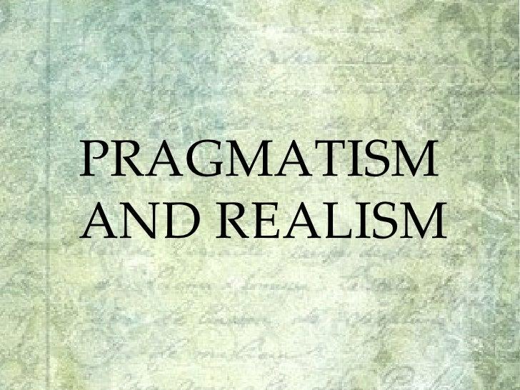 PRAGMATISM AND REALISM