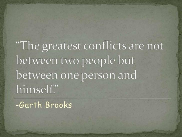 -Garth Brooks