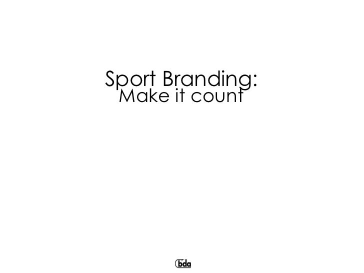 Sport Branding: Make it count