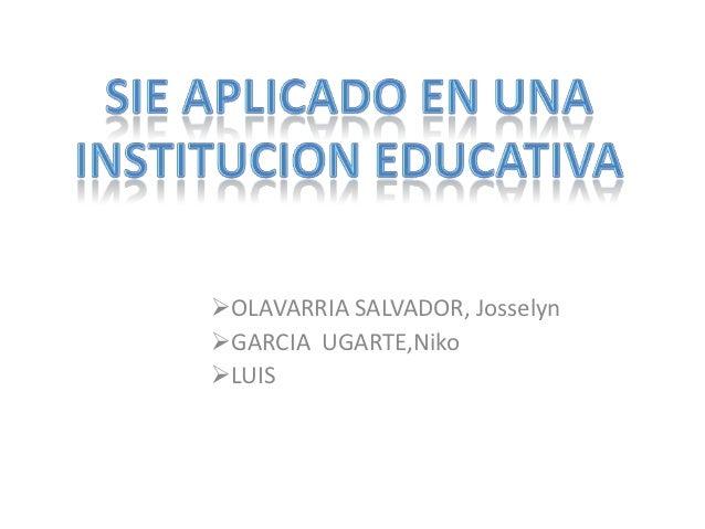OLAVARRIA SALVADOR, JosselynGARCIA UGARTE,NikoLUIS