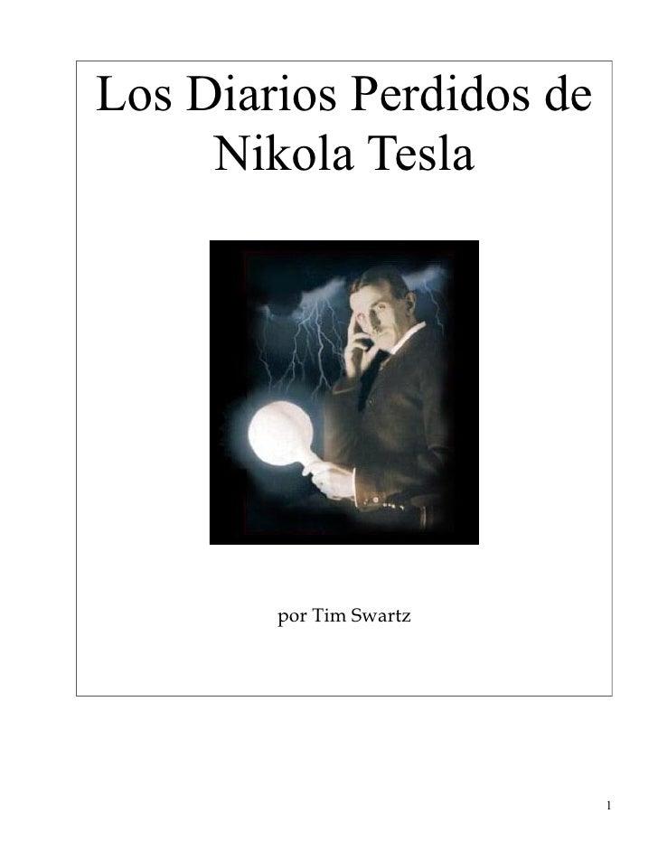 Los Diarios Perdidos de      Nikola Tesla             por Tim Swartz                               1