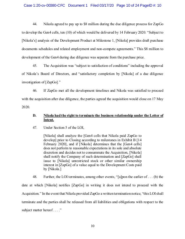10 44. Nikola agreed to pay up to $8 million during the due diligence process for ZapGo to develop the Gen4 cells, ten (10...