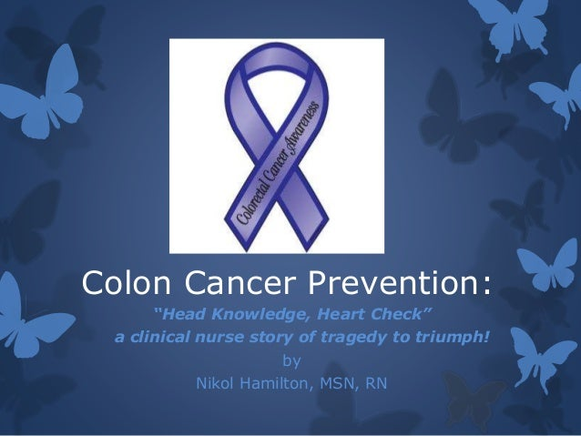 Colon Cancer Presentation My Impact Story