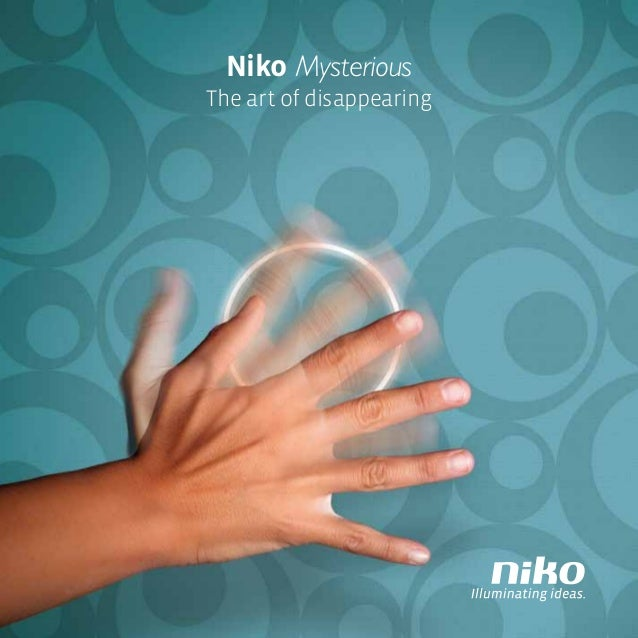 Niko NV - Mysterious the art of disappearing