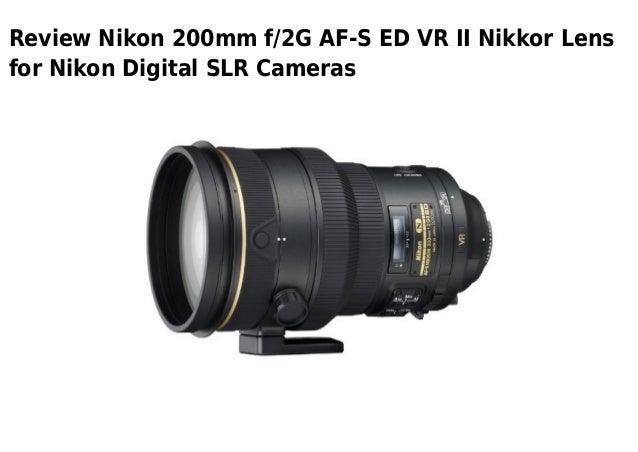 Review Nikon 200mm f/2G AF-S ED VR II Nikkor Lensfor Nikon Digital SLR Cameras