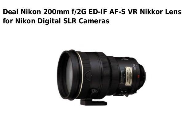 Deal Nikon 200mm f/2G ED-IF AF-S VR Nikkor Lensfor Nikon Digital SLR Cameras