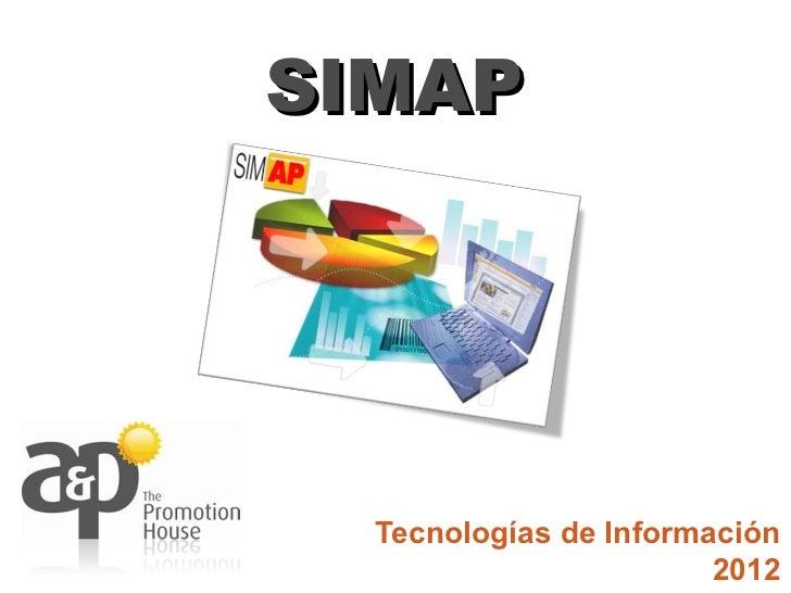 SIMAP  Tecnologías de Información                        2012