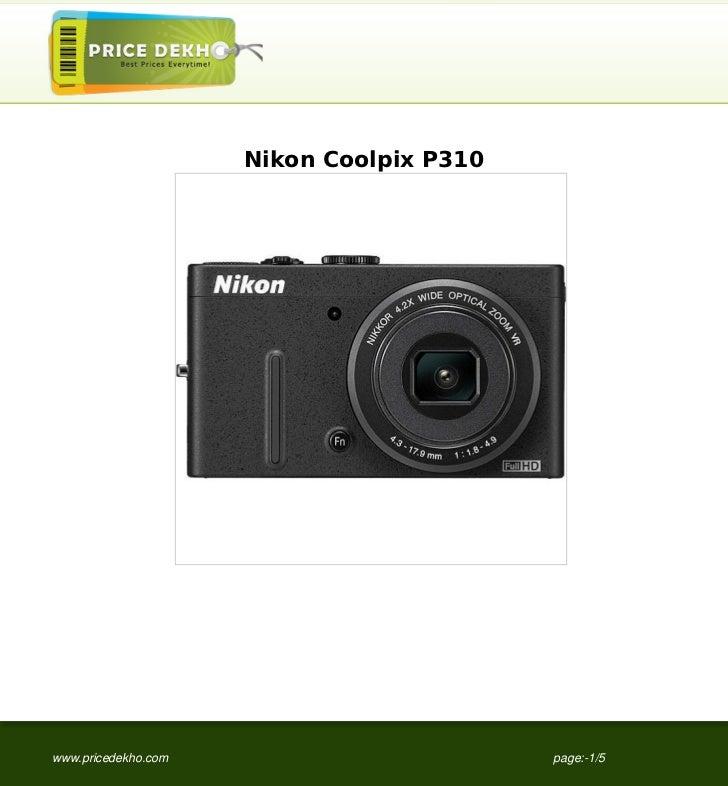 Nikon Coolpix P310www.pricedekho.com                        page:-1/5