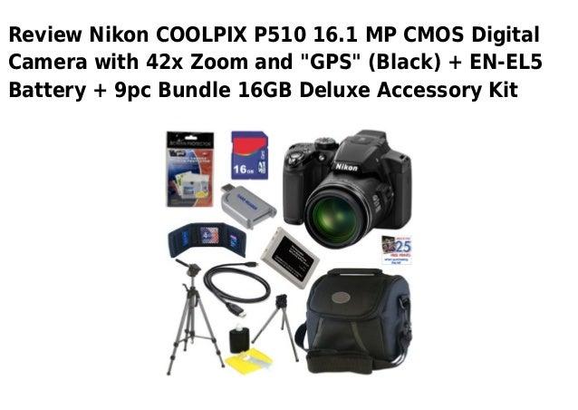 """Review Nikon COOLPIX P510 16.1 MP CMOS DigitalCamera with 42x Zoom and """"GPS"""" (Black) + EN-EL5Battery + 9pc Bundle 16GB Del..."""