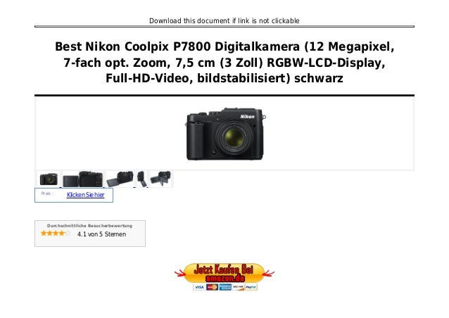 Download this document if link is not clickable Best Nikon Coolpix P7800 Digitalkamera (12 Megapixel, 7-fach opt. Zoom, 7,...