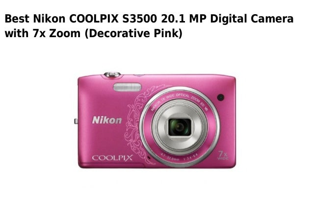 Best Nikon COOLPIX S3500 20.1 MP Digital Camerawith 7x Zoom (Decorative Pink)