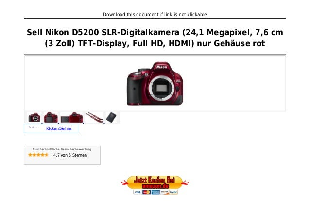 Download this document if link is not clickable Sell Nikon D5200 SLR-Digitalkamera (24,1 Megapixel, 7,6 cm (3 Zoll) TFT-Di...