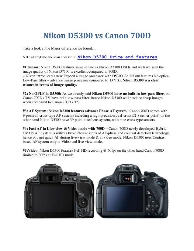 Nikon d5300 vs canon 700 comparison