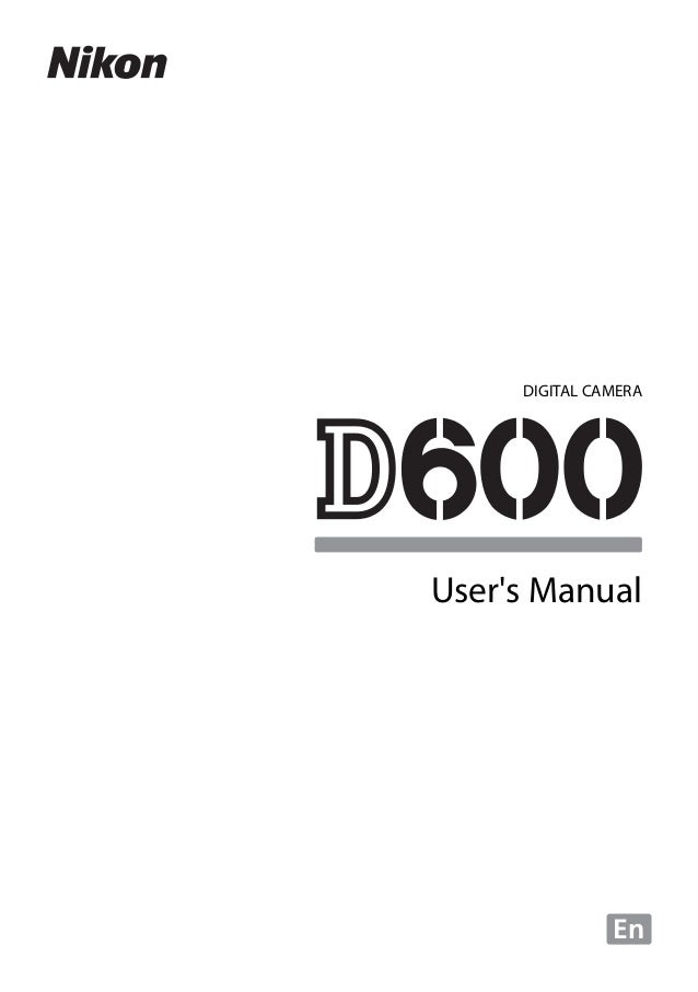 Nikon D600 User Manual