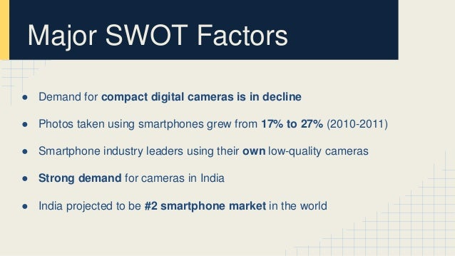 nikon digital camera swot analysis The report uses swot analysis for the evaluation of major players in the wifi cameras market in this report, the global wifi cameras market is valued at usd xx million in 2018 and is expected to reach usd xx million by the end of 2025, growing at a cagr of xx% between 2018 and 2025.