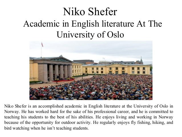 Niko Shefer Academic in English literature At The University of Oslo Niko Shefer is an accomplished academic in English li...