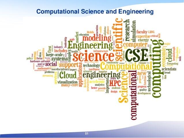 Computational Science and Engineering 51