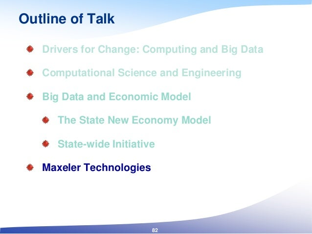 Outline of Talk Drivers for Change: Computing and Big Data Computational Science and Engineering Big Data and Economic Mod...