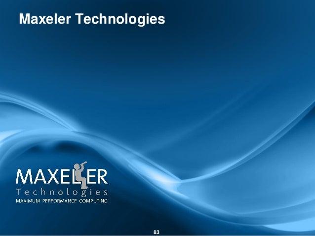 Maxeler Technologies 83