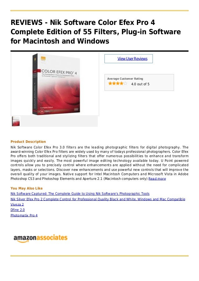REVIEWS - Nik Software Color Efex Pro 4Complete Edition of 55 Filters, Plug-in Softwarefor Macintosh and WindowsViewUserRe...