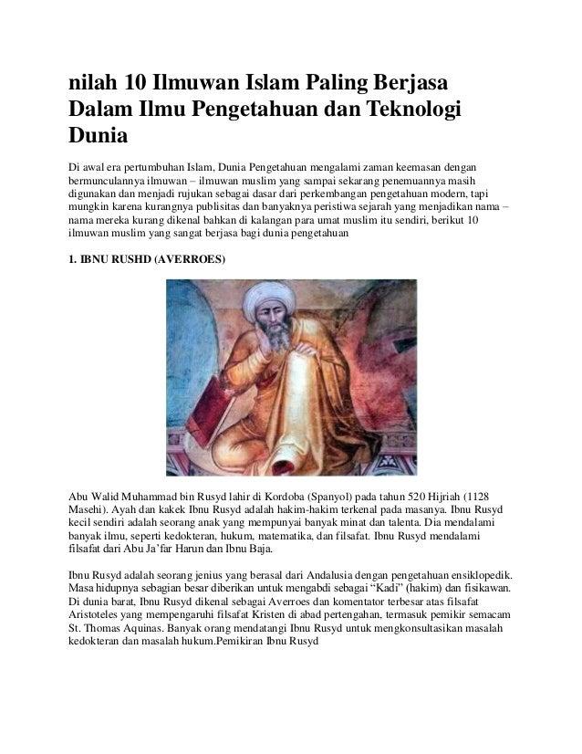 nilah 10 Ilmuwan Islam Paling BerjasaDalam Ilmu Pengetahuan dan TeknologiDuniaDi awal era pertumbuhan Islam, Dunia Pengeta...