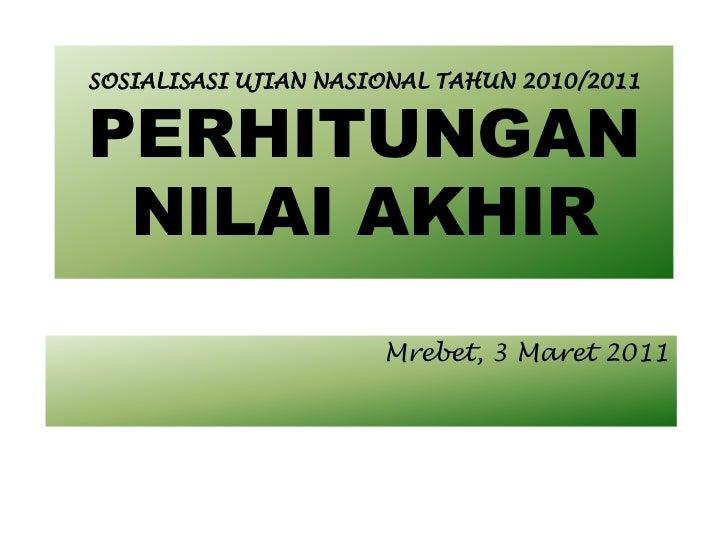 Nilai Akhir Ujian Nasional