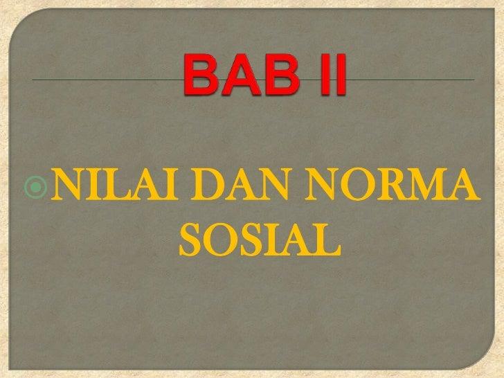 NILAIDAN NORMA     SOSIAL
