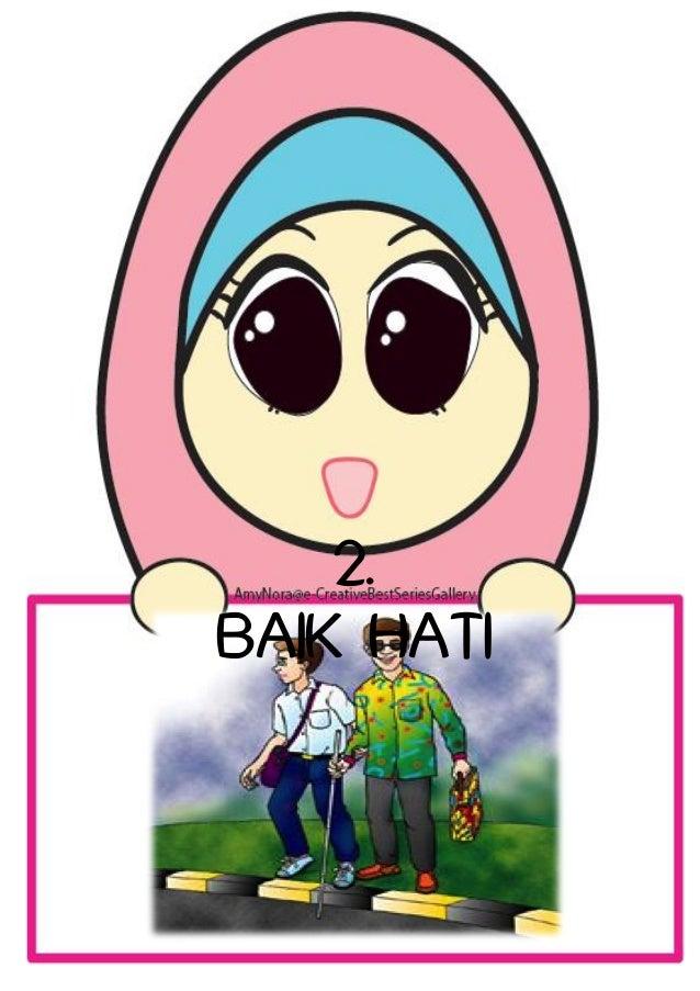 2. BAIK HATI