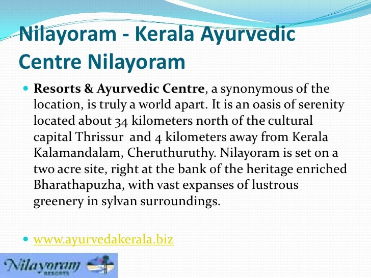 Nilayoram - Kerala AyurvedicCentre Nilayoram Resorts & Ayurvedic Centre, a synonymous of the location, is truly a world a...