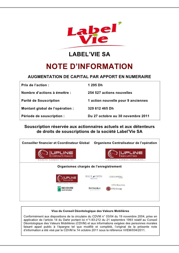 LABEL'VIE SA                 NOTE D'INFORMATION    AUGMENTATION DE CAPITAL PAR APPORT EN NUMERAIREPrix de l'action :      ...