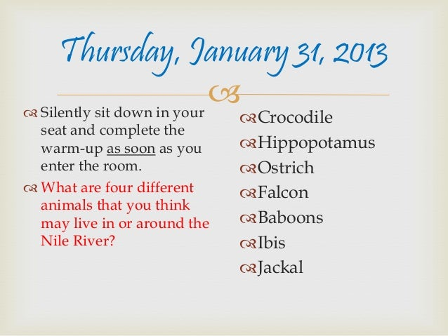Thursday, January 31, 2013 Silently sit down in your                                                          Crocodile...