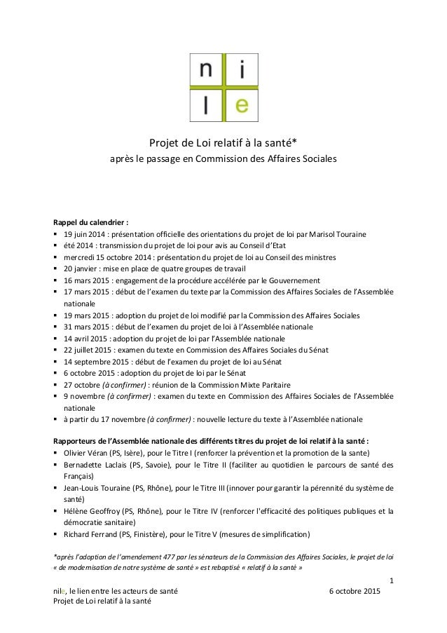 1 nile, le lien entre les acteurs de santé 6 octobre 2015 Projet de Loi relatif à la santé Projet de Loi relatif à la sant...
