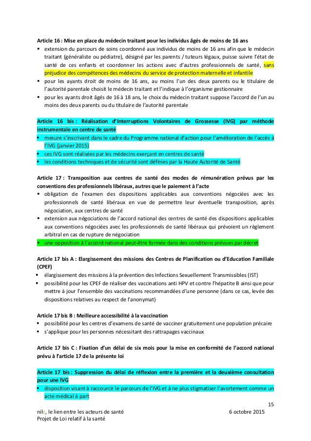 15 nile, le lien entre les acteurs de santé 6 octobre 2015 Projet de Loi relatif à la santé Article 16 : Mise en place du ...
