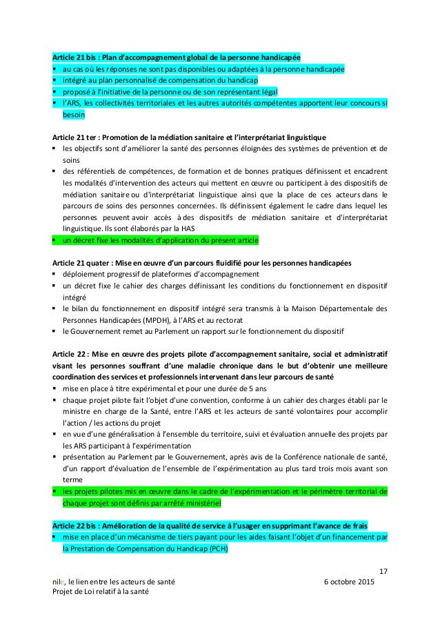 17 nile, le lien entre les acteurs de santé 6 octobre 2015 Projet de Loi relatif à la santé Article 21 bis : Plan d'accomp...