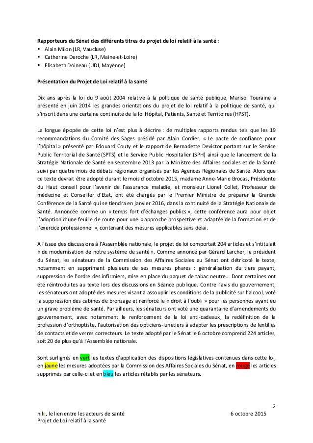 2 nile, le lien entre les acteurs de santé 6 octobre 2015 Projet de Loi relatif à la santé Rapporteurs du Sénat des différ...