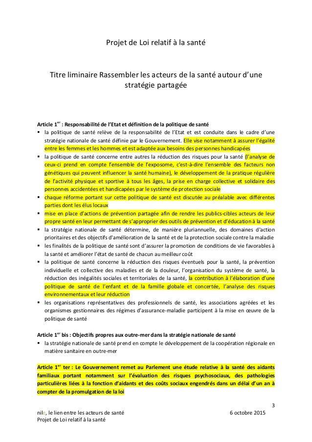 3 nile, le lien entre les acteurs de santé 6 octobre 2015 Projet de Loi relatif à la santé Projet de Loi relatif à la sant...