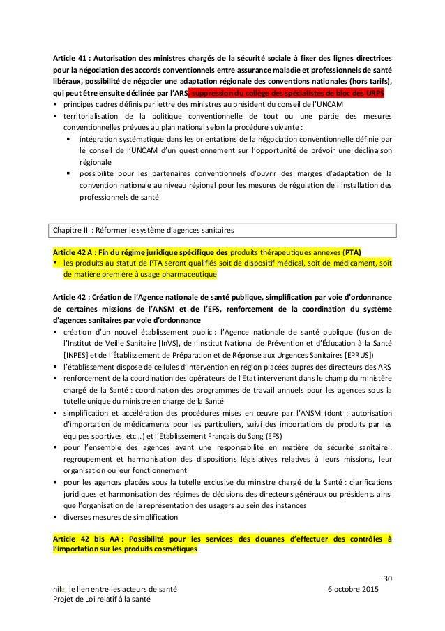 30 nile, le lien entre les acteurs de santé 6 octobre 2015 Projet de Loi relatif à la santé Article 41 : Autorisation des ...
