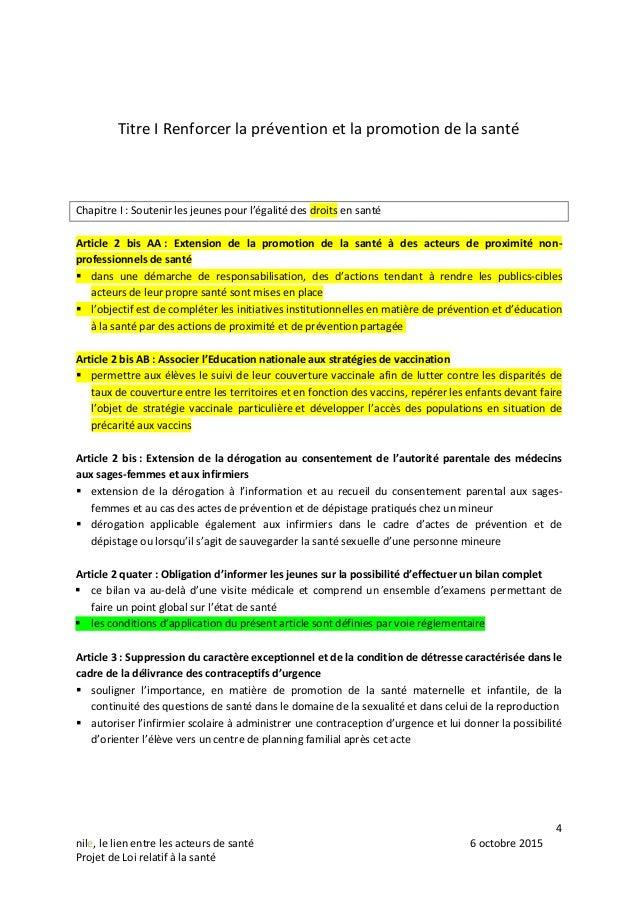 4 nile, le lien entre les acteurs de santé 6 octobre 2015 Projet de Loi relatif à la santé Titre I Renforcer la prévention...