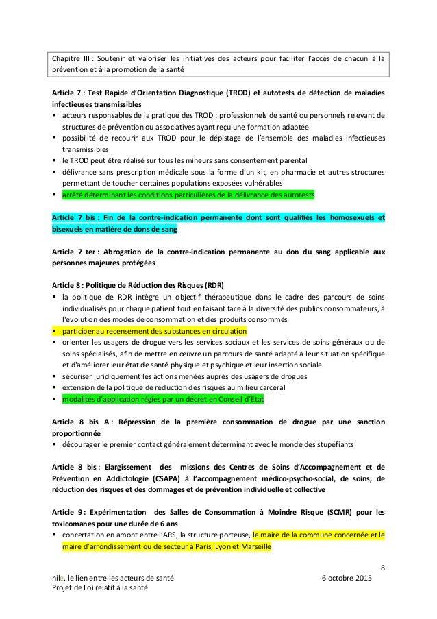 8 nile, le lien entre les acteurs de santé 6 octobre 2015 Projet de Loi relatif à la santé Chapitre III : Soutenir et valo...