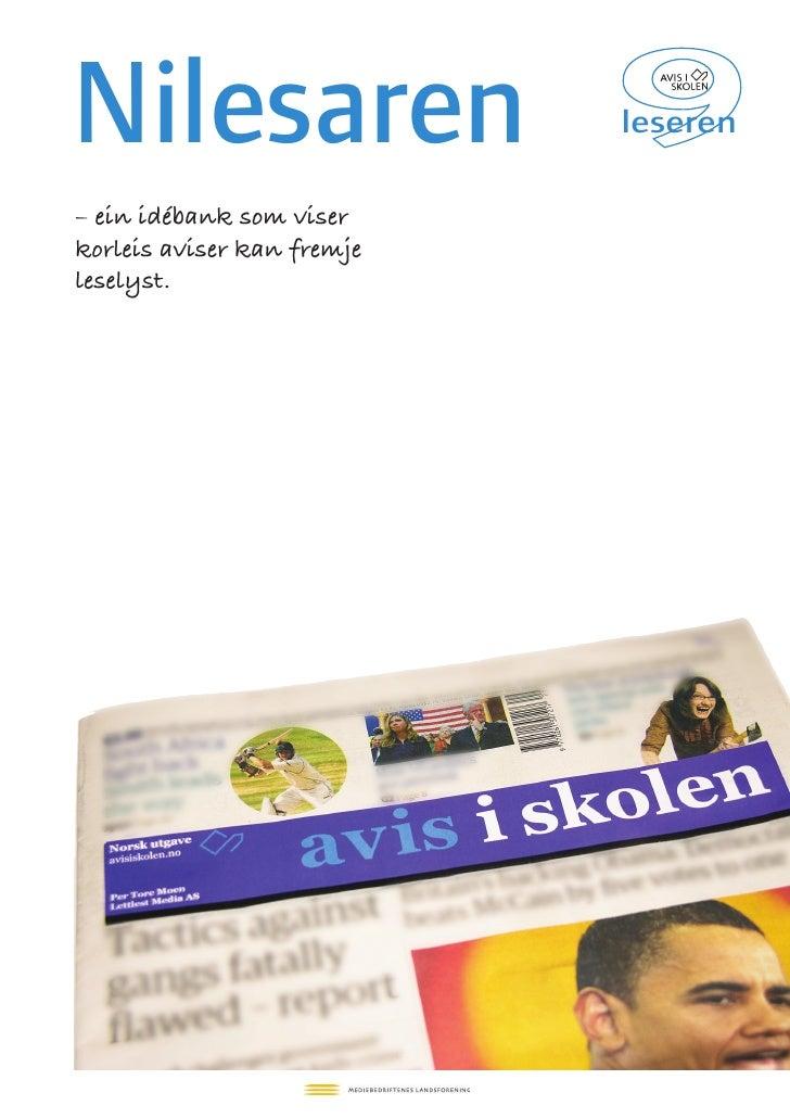 Nilesaren                   leseren  – ein idébank som viser korleis aviser kan fremje leselyst.