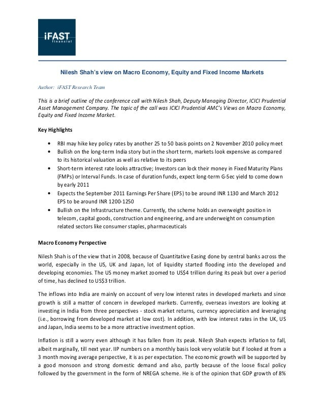 Nilesh Shah's view on Macro Economy, Equity and Fixed Income Markets Author: iFAST Research Team This is a brief outline o...
