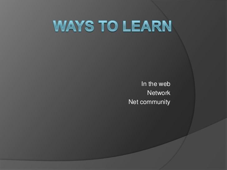 In the web      NetworkNet community