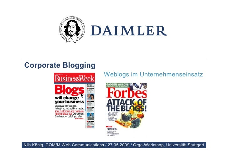 Corporate Blogging                                        Weblogs im Unternehmenseinsatz     Nils König, COM/M Web Communi...