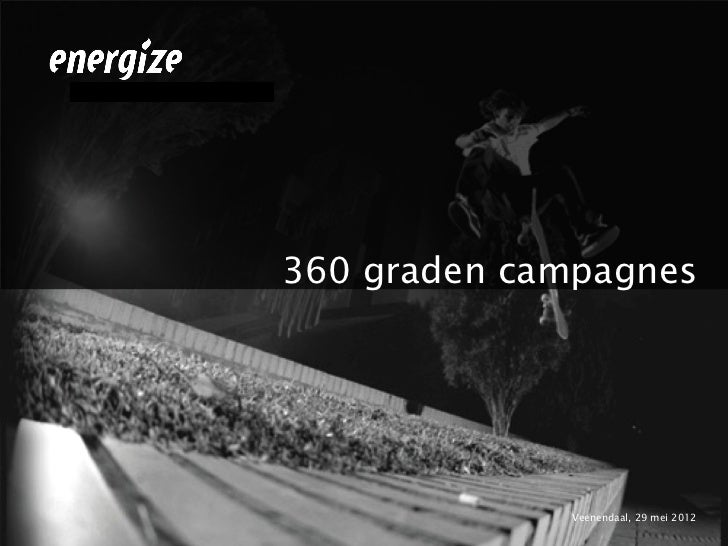 360 graden campagnes             Veenendaal, 29 mei 2012